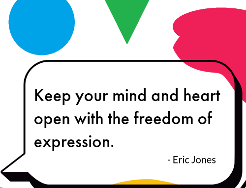 """""""Without expression, there's nothing."""" – Eric Jones"""
